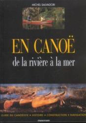 En canoe ; de la riviere a la mer - Couverture - Format classique