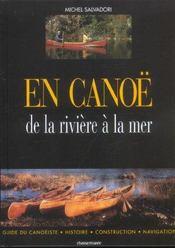 En canoe ; de la riviere a la mer - Intérieur - Format classique