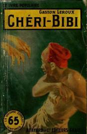 Cheri-Bibi. Collection Le Livre Populaire N° 111. - Couverture - Format classique