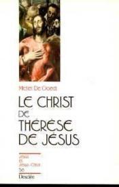 Le Christ de Thérèse de Jésus - Couverture - Format classique