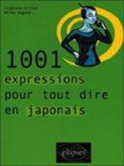 1001 Expressions Pour Tout Dire En Japonais - Intérieur - Format classique
