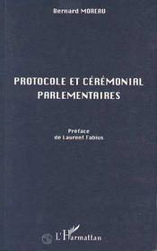 Protocole Et Ceremonial Parlementaires - Intérieur - Format classique