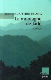 La montagne de jade - Couverture - Format classique