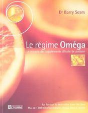 Le Regime Omega Le Miracle Des Supplements D'Huile De Poisson - Intérieur - Format classique