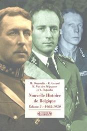 Nouvelle histoire de Belgique t.2 ; 1905-1950 - Couverture - Format classique