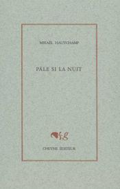 Pale Si La Nuit - Couverture - Format classique