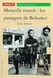 Marseille-transit les passagers de belsunce - Couverture - Format classique