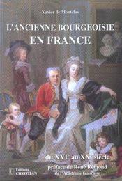 L'ancienne bourgeoisie en France du XVI au XX siècle - Intérieur - Format classique