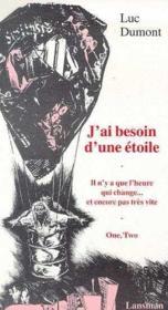 Besoin D'Une Etoile - Il N'Y A Que Heure Qui Change - Et Encore Pas Tres Vite - Couverture - Format classique