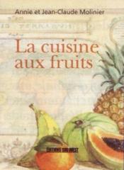 La cuisine aux fruits - Couverture - Format classique