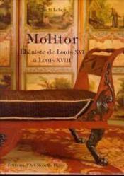 Molitor ; ébéniste de Louis XVI à Louis XVIII - Couverture - Format classique