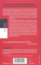 Le Roman Noir De La Maison-Blanche - Les Revelations De Paul O'Neill, Ex-Secretaire Au Tresor - 4ème de couverture - Format classique