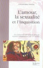 L'amour, la sexualité et l'inquisition - Intérieur - Format classique