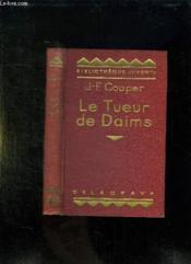Le Tueur De Daims. - Couverture - Format classique