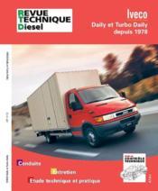 Revue Technique Automobile N.117.6 ; Daily Et Turbo Daily Depuis 1978 - Couverture - Format classique