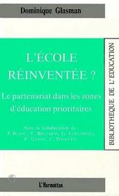 L'école réinventée ? le partenariat dans les zones d'éducation prioritaires - Intérieur - Format classique