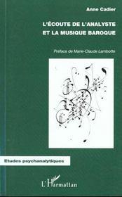 L'écoute de l'analyste et la musique baroque - Intérieur - Format classique
