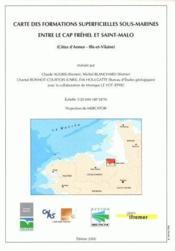 Carte des formations superficielles sous-marines entre le Cap Fréhel et Saint-Malo - Couverture - Format classique