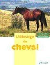 L'élevage du cheval - Intérieur - Format classique