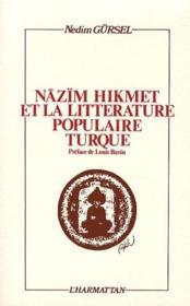 Nazim Hikmet Et La Littera-Ture Populaire Turque - Couverture - Format classique