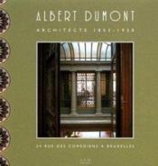 Albert dumont architecte 1853 1920 - Couverture - Format classique