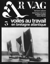 Voiles au travail en bretagne atlantique - Couverture - Format classique