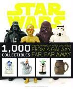 Vente livre :  Star Wars: 1000 Collectibles ; Memorabilia and Stories from a Galaxy Far, Far Away  - Xxx