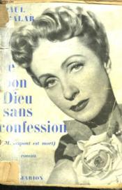 Le Bon Dieu Sans Confession. ( Monsieur Dupont Est Mort ). - Couverture - Format classique