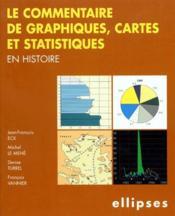 Le commentaire de graphiques, cartes et statistiques en histoire - Couverture - Format classique