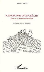 Radioscopie D'Un Creatif, Essai Sur La Personnalite Artistique - Couverture - Format classique