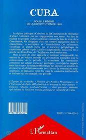 Cuba sous le régime de la constitution de 1940 ; politique, pensée critique, littérature - 4ème de couverture - Format classique