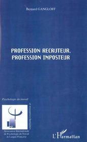 Profession Recruteur ; Profession Imposteur - Intérieur - Format classique