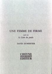 Une femme de ferme ; le livre des poule - Couverture - Format classique