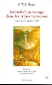 Journal d'un voyage dans las Alpes bernoises (du 25 au 31 juillet 1796) - Couverture - Format classique