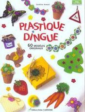 Plastique dingue - Intérieur - Format classique