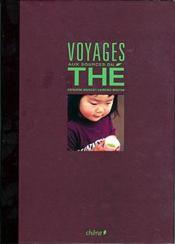 Voyages aux sources du the - Couverture - Format classique