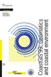 Coastgis'99 : Geomatics And Coastal Environment No 25 Brest 9-11 Septembre 1999 - Couverture - Format classique
