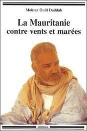 La Mauritanie contre vents et marées - Couverture - Format classique