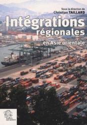 Integrations Regionales En Asie Orientale - Couverture - Format classique