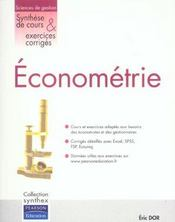 Econometrie synthese de cours & exercices corriges  - Éric Dor - Eric Dor