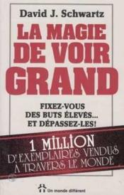 Magie De Voir Grand - Couverture - Format classique