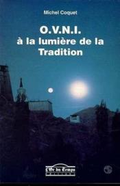 Ovni A La Lumiere De La Tradition - Couverture - Format classique
