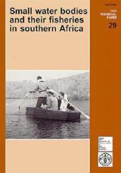 Small water bodies and their fisheries in southern africa cifa technical papern 29 - Couverture - Format classique