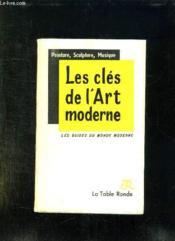 Les Cles De L Art Moderne. - Couverture - Format classique