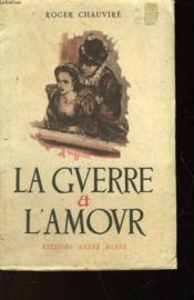 La Guerre Et L'Amour - Couverture - Format classique