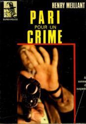 Pari Pour Un Crime - Couverture - Format classique