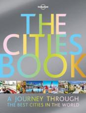Vente livre :  The cities book (2e édition)  - Collectif - Collectif Lonely Planet
