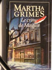 Le Crime De Mayfair  - Martha Grimes