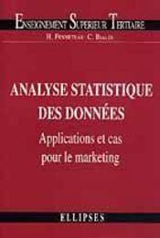 Analyse Statistique Des Donnees Applications Et Cas Pour Le Marketing Enseignement Superieur Tertiai - Intérieur - Format classique