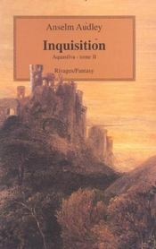 Aquasilva T. 2 ; Inquisition  - Anselm Audley